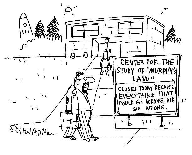 Cartoon describing Murphy's Law.